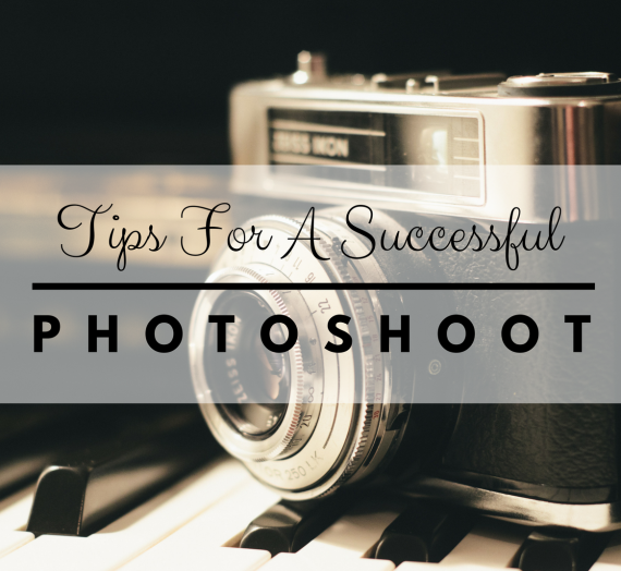 Tips For a Successful Photoshoot